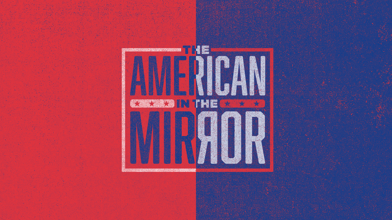 The American in the Mirror